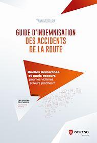 Téléchargez le livre :  Guide d'indemnisation des accidents de la route