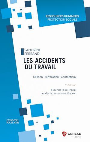 Téléchargez le livre :  Les accidents du travail
