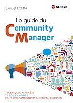Téléchargez le livre :  Le guide du community manager