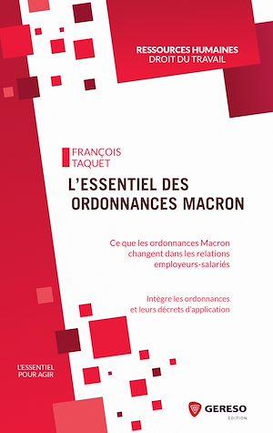 Téléchargez le livre :  L'essentiel des ordonnances Macron