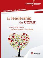 Téléchargez le livre :  Le leadership du coeur