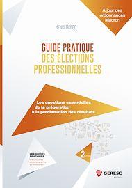 Téléchargez le livre :  Guide pratique des élections professionnelles
