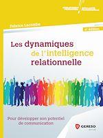 Download this eBook Les dynamiques de l'intelligence relationnelle