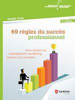 Download this eBook 69 règles du succès professionnel