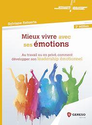 Téléchargez le livre :  Mieux vivre avec ses émotions
