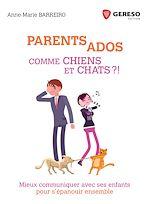 Download this eBook Parents-Ados : Comme chiens et chats !