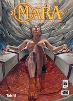 Téléchargez le livre :  Mara : L'effrayant visage de la vérité - Volume 3