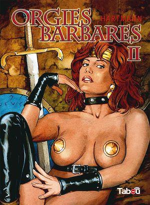 Téléchargez le livre :  Orgies Barbares - Volume 2