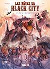 Télécharger le livre :  Les Bêtes de Black City : Le feu de la vengeance - Volume 3