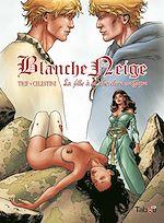 Télécharger cet eBook : Blanche Neige : La fille à la chevelure magique - Volume 3