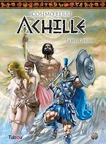 Download this eBook Achille - La belle Hélène : Tome 1