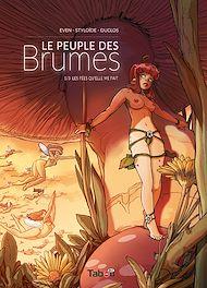 Téléchargez le livre :  Le peuple des Brumes - Tome 1 : Les fées qu'elle me fait
