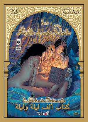 Téléchargez le livre :  Les mille et une nuits : Tome 1 : Le parfum de Shéhérazade
