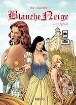 Download this eBook Blanche Neige, l'intégrale