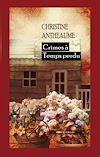Télécharger le livre :  Crimes à Temps perdu