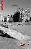 Télécharger le livre :  Club mortel
