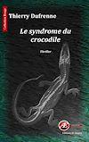 Télécharger le livre :  Le syndrome du crocodile