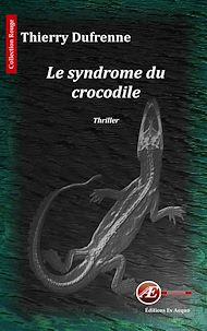 Téléchargez le livre :  Le syndrome du crocodile