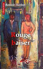 Download this eBook Rouge baiser