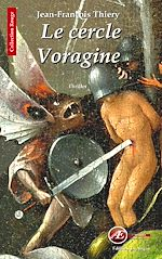 Téléchargez le livre :  Le cercle Voragine