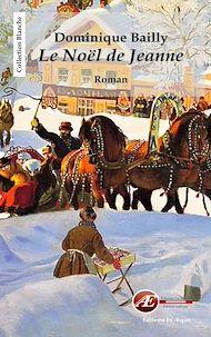 Téléchargez le livre :  Le Noël de Jeanne