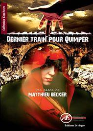 Téléchargez le livre :  Dernier train pour Quimper