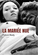 Téléchargez le livre :  La mariée nue