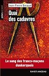 Télécharger le livre :  Quai des cadavres