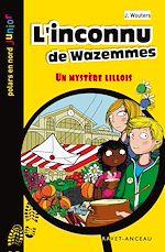 Téléchargez le livre :  L'inconnu de Wazemmes