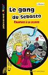 Télécharger le livre :  Le gang du Sébasto