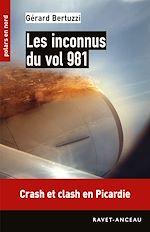 Télécharger cet ebook : Les inconnus du vol 981