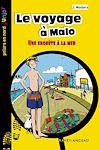 Télécharger le livre :  Le voyage à Malo