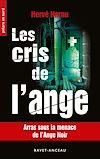 Télécharger le livre :  Les cris de l'ange