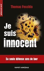 Téléchargez le livre :  Je suis innocent