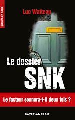 Téléchargez le livre :  Le dossier SNK