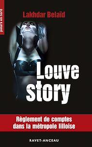 Téléchargez le livre :  Louve Story