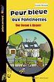 Télécharger le livre : Peur bleue aux Fontinettes