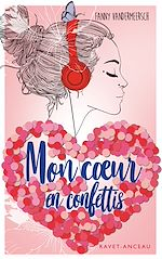 Download this eBook Mon cœur en confettis