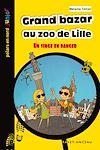 Télécharger le livre :  Grand bazar au zoo de Lille