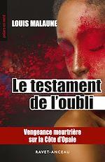 Download this eBook Le testament de l'oubli