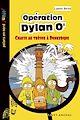 Télécharger le livre : Opération Dylan O'