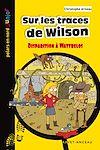 Télécharger le livre :  Sur les traces de Wilson