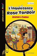 Download this eBook L'inquiétante Rose Tordoir