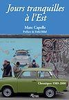 Télécharger le livre :  Jours tranquilles à l'Est