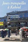 Télécharger le livre :  Jours tranquilles à Kaboul