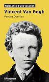 Télécharger le livre :  Vincent Van Gogh