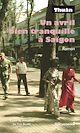 Télécharger le livre : Un avril bien tranquille à Saïgon