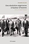 Télécharger le livre :  Une révolution algérienne à hauteur d'homme