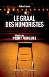 Télécharger le livre :  Le graal des humoristes