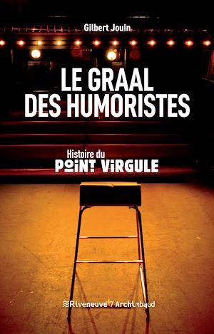 Téléchargez le livre :  Le graal des humoristes